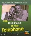 The History of the Telephone - Elizabeth Raum