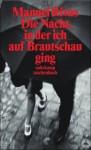 Die Nacht, in der ich auf Brautschau ging: Erzählungen (suhrkamp taschenbuch) - Manuel Rivas, Manuel Rivas, Elke Wehr