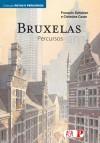 Bruxelas - Percursos - Christine Coste, François Schuiten