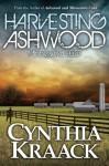Harvesting Ashwood: Minnesota 2037 - Cynthia Kraack