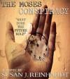 The Moses Conspiracy - Susan J. Reinhardt