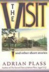 The Visit and Other Short Stories - Adrian Plass