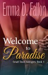 Small Town Swingers: Book One: Welcome to Paradise - Emma Fallon