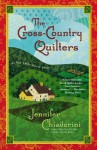 The Cross-Country Quilters (Elm Creek Quilts Novels) - Jennifer Chiaverini
