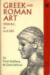 Greek & Roman Art: 3000 B.C. to A.D. 550 - Peter Fraser