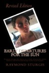 Early Departures for the Sun - Raymond Sturgis