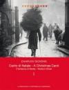 Canto di Natale / A Christmas Carol - Charles Dickens, Alessandra Osti