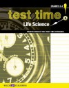 Test Time! Practise Books That Meet the Standards: Life Science, Grades 3-4 - Walch Publishing, J. Weston Walch Publishing Staff