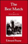 The Best Match or The Soul's Espousal to Christ - Edward Pearse, Don Kistler