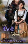 The Bold Heart (The Highland Heather and Hearts Scottish Romance Series) - Carmen Caine