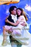Ein unverschämt charmanter Gentleman - Loretta Chase, Alexandra Kranefeld