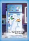 There's a Polar Bear in the Fridge - Gypsy Wulff, Ryan Jones