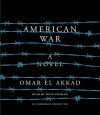 American War: A novel - Dion Graham, Omar El Akkad