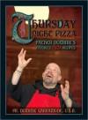 Thursday Night Pizza: Father Dominic's Favorite Pizza Recipes - Dominic Garramone