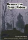 Beware the Ghost Riders - Patricia Costa Viglucci