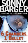 "6 Chambers, 1 Bullet: A Novel - Ralph ""Sonny"" Barger"
