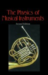 The Physics of Musical Instruments - Neville H. Fletcher, Thomas D. Rossing