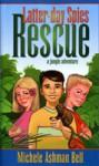 Rescue: A Jungle Adventure - Michele Ashman Bell