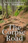 The Corpse Road (A Taylor & Graham Mystery Book 10) - Jo Hiestand
