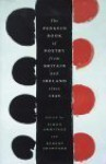 The Penguin Book Of Poetry From Britain And Ireland Since 1945 - Simon Armitage, Robert G. Crawford