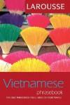 Larousse Vietnamese Phrasebook - Larousse, Larousse