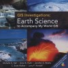 GIS Investigations: Earth Science to Accompany My World GIS [With CDROM] - Michelle K. Hall-Wallace
