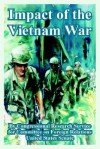 Impact of the Vietnam War - Congressional Research Service, United States Congress (Senate), On Forei Committee on Foreign Relations