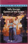 Taffy Sinclair, Queen of the Soaps - Betsy Haynes