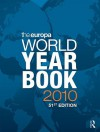 The Europa World Year Book 2010 - Europa Publications