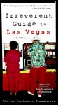 Frommer's Irreverent Guide to Las Vegas (Irreverent Guides) - Jordan Simon