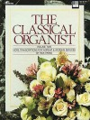 The Classical Organist: Volume Two - More Transcriptions for Worship & Wedding Services - Rick Parks