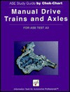 Manual Drive Trains and Axles: For Ase Test A3 - William J. Turney