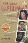 Vai Uma Rapidinha? - Maria de Vasconcelos, Pedro Ribeiro, Nuno Markl