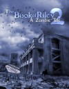 The Book Of Riley 2 A Zombie Tale - Mark Tufo