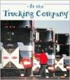 At the Trucking Company - Carol Greene