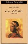 Lettere dall'Africa 1914-1931 - Karen Blixen, Frans Lasson, Bruno Berni