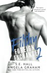 Filthy Foreign Exchange 2 - Angela Graham, S.E. Hall