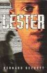 Lester - Bernard Beckett