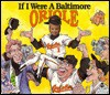 If I Were a Baltimore Oriole - Joseph C. D'Andrea