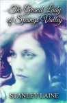 The Grand Lady of Springs Valley - Stanley Laine