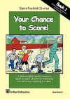 Sam's Football Stories - Your Chance to Score! - Sheila M. Blackburn