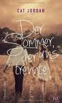 Der Sommer, der uns trennte - Cat Jordan, Ivonne Senn