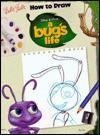 How to Draw Disney/Pixar's A Bug's Life - Victoria Saxon, Anna Leong