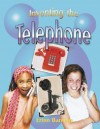 Inventing the Telephone - Erinn Banting