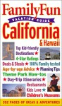 Family Fun Vacation Guide: California & Hawaii - Book #2 - Family Fun Magazine