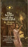 The Secret of the Vineyard - Monica Heath