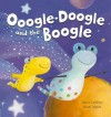 Oogle-Doogle and the Boogle - Tracey Corderoy, Alison Edgson