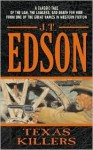 Texas Killers (Floating Outfit, #41) - J.T. Edson
