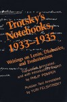 Trotsky's Notebooks, 1933-1935: Writings on Lenin, Dialectics, and Evolutionism - Philip Pomper, Yuri Felshtinsky