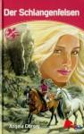 Der Schlangenfelsen (Engel der Pferde, #7) - Angela Dorsey, Andrea Nieradzik